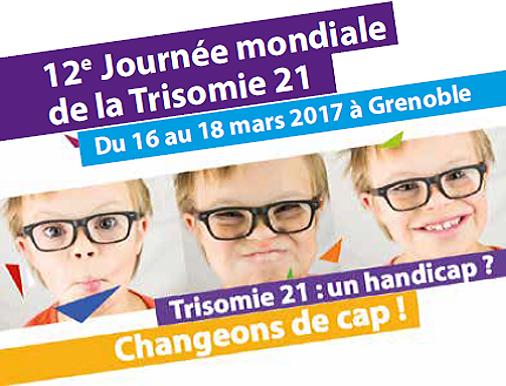Journée mondiale de la trisomie 21 - Edition 2017