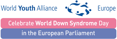 World Youth Alliance Europe: Celebration of the World Down Syndrome Day in the European Parliament
