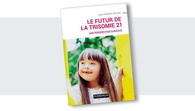 Couverture: Le futur de la trisomie 21